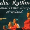 CELTIC RYTHMS – NATIONAL DANCE COMPANY OF IRELAND