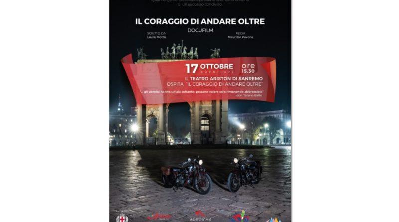 """AL TEATRO ARISTON DI SANREMO LA PROIEZIONE DEL FILM """"IL CORAGGIO DI ANDARE OLTRE"""""""